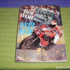 Coches y Motocicletas: SCRAPBOOK DU BOL D´OR. Lote 194705477