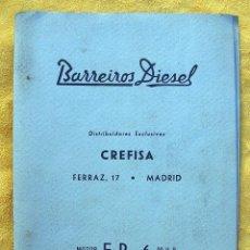Coches y Motocicletas: ANTIGUO CATALOGO BARREIROS DIESEL CREFISA. MOTOR EB 6 90 HP. PERFECTO.. Lote 194706523