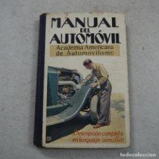 Coches y Motocicletas: MANUAL DEL AUTOMÓVIL. ACADEMIA AMERICANA DE AUTOMOVILISMO - JOSE PUIG BATET - LUIS GILI ED. - 1928. Lote 194718927