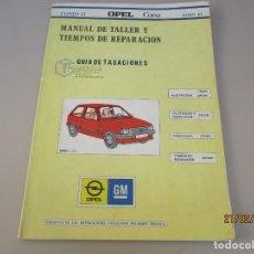 Coches y Motocicletas: MANUAL DE TALLER OPEL CORSA JUNIO DEL 83 . Lote 194769478