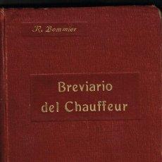 Coches y Motocicletas: BREVIARIO DEL CHAUFFEUR COCHE AUTOMOVIL MOTOCICLETAS BOMMIER P.ORRIER MADRID 1912. Lote 194879050