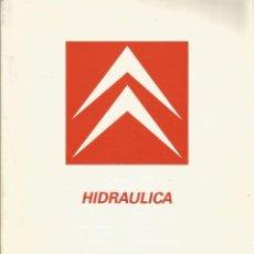 Coches y Motocicletas: HIDRAULICA CITROËN. Lote 194890602