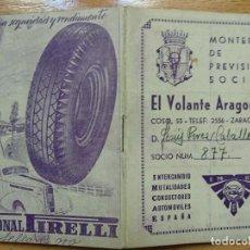 Coches y Motocicletas: EL VOLANTE ARAGONÉS, MONTEPÍO DE PREVISION SOCIAL, ZARAGOZA, AÑO 1951, CON PUBLICIDAD. PIRELLI. Lote 194896706