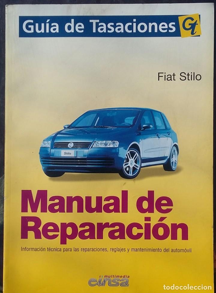 MANUAL DE REPARACIÓN FIAT STILO (Coches y Motocicletas Antiguas y Clásicas - Catálogos, Publicidad y Libros de mecánica)