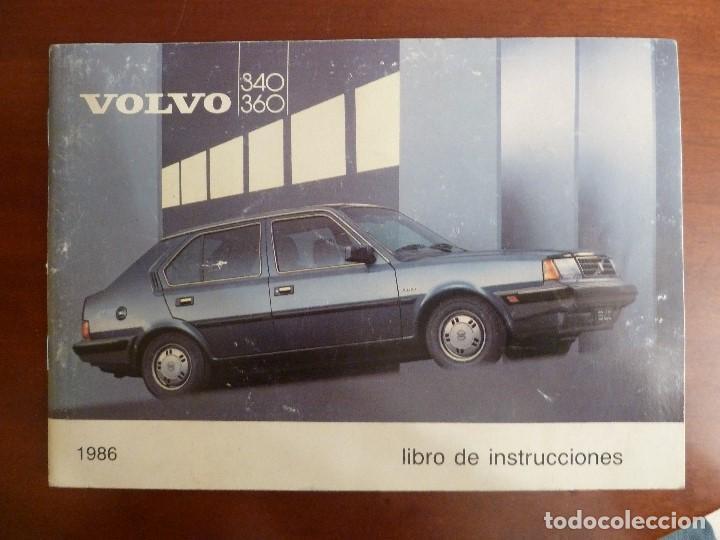MANUAL/LIBRO DE INSTRUCCIONES AUTOMOVIL-VOLVO 340/360- AÑO 1986 (Coches y Motocicletas Antiguas y Clásicas - Catálogos, Publicidad y Libros de mecánica)