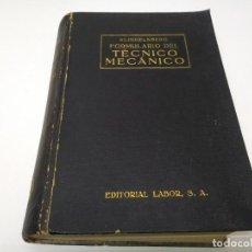 Coches y Motocicletas: LIBRO AÑO 1942 MECANICA FORMULARIO TECNICO MECANICO KLINGELNBERG EDITORIAL LABOR . Lote 194926758