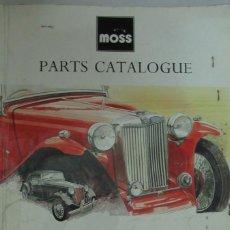 Coches y Motocicletas: MG TIPO T CATALOGO DE PARTES MOSS PARTS CATALOGUE MG T TYPE SPORTCARS 1936 1955 EN INGLÉS.. Lote 195009502