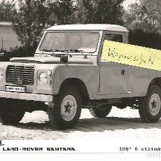 Coches y Motocicletas: SANTANA LAND ROVER 109 6 CILINDROS PICK-UP FOTOGRAFÍA PRENSA TAMAÑO 18X13 CM. Lote 195093568