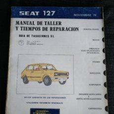 Coches y Motocicletas: SEAT 127 - MANUAL DE TALLER Y TIEMPOS DE REPARACIÓN. Lote 195122881