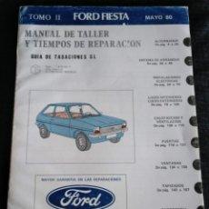 Coches y Motocicletas: FORD FIESTA - MANUAL DE TALLER Y TIEMPOS DE REPARACIÓN - TOMO II. Lote 195123523