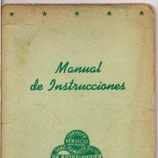 Coches y Motocicletas: CHRYSLER - DE SOTO - DODGE : MANUAL DE INSTRUCCIONES EN CASTELLANO - POSIBLEMENTE AÑOS 50. Lote 195123646