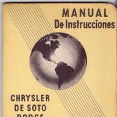 Coches y Motocicletas: CHRYSLER - DE SOTO - DODGE - PLYMOUTH : MANUAL DE INSTRUCCIONES EN CASTELLANO - POSIBLEMENTE AÑOS 50. Lote 195123973