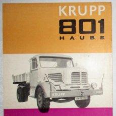 Coches y Motocicletas: HOJA PUBLICITARIA DE CAMIÓN KRUPP 801 HAUBE. EN ALEMÁN. ORIGINAL AÑOS 50.. Lote 195126862