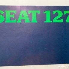 Coches y Motocicletas: FOLLETO CATALOGO PUBLICIDAD ORIGINAL SEAT 127 DE 1977. Lote 195217778