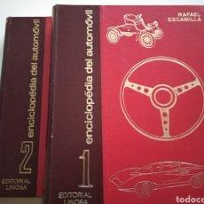 Coches y Motocicletas: ENCICLOPEDIA DEL AUTOMOVIL DR RAFAEL ESCAMILLA EN 2 TOMOS.. Lote 195219031