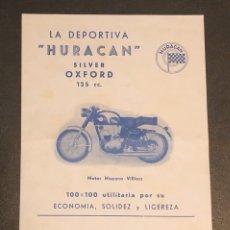 Coches y Motocicletas: PUBLICIDAD; FOLLETO PUBLICITARIO DE MOTO LA DEPORTIVA HURACÁN, SILVER OXFORD 125CC.. Lote 195235638