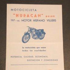 Coches y Motocicletas: PUBLICIDAD; FOLLETO PUBLICITARIO DE MOTOCICLETA HURACÁN DELUX. 197CC. MOTOR HISPANO VILLIERS.. Lote 195235940
