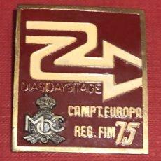Coches y Motocicletas: PUBLICIDAD; MOTO. PLACA ESMALTADA DEL CAMPEONATO DE EUROPA. 1975. MCC. Lote 195297915