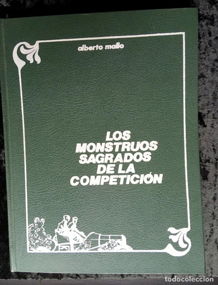 LOS MONSTRUOS SAGRADOS DE LA COMPETICIÓN - ALBERTO MALLO - 1960 - FOTOGRAFÍAS (Coches y Motocicletas Antiguas y Clásicas - Catálogos, Publicidad y Libros de mecánica)