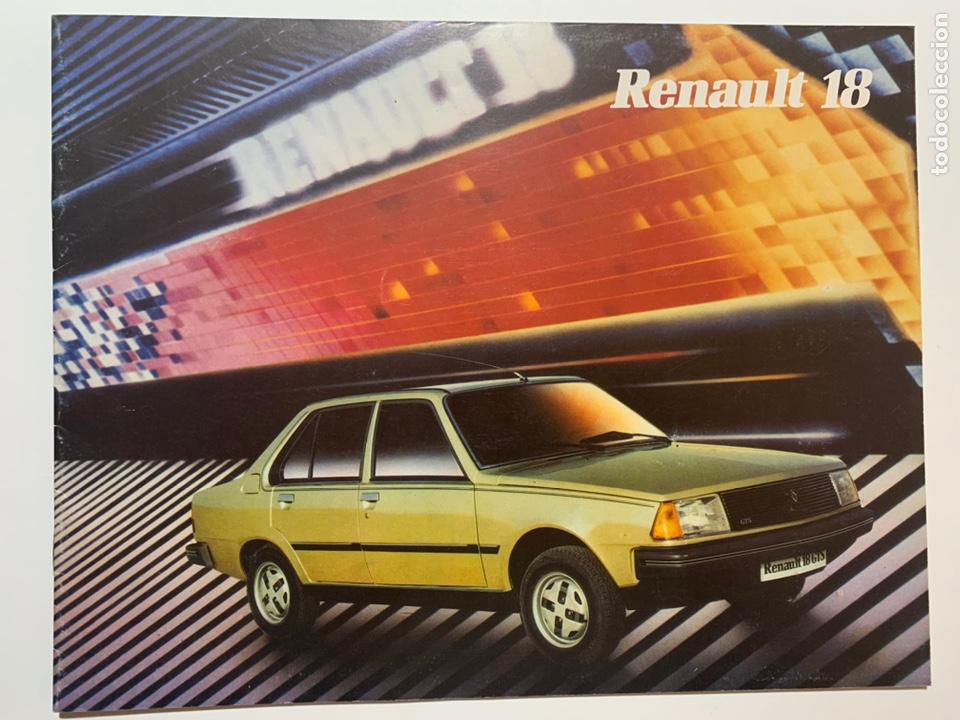 CATÁLOGO FOLLETO PUBLICIDAD ORIGINAL RENAULT 18 DE 1982 (Coches y Motocicletas Antiguas y Clásicas - Catálogos, Publicidad y Libros de mecánica)