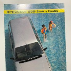 Coches y Motocicletas: CATALOGO FOLLETO PUBLICIDAD ORIGINAL PEUGEOT 505 BREAK Y FAMILIAR DE 1985. Lote 195531382