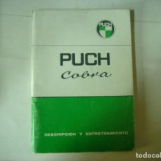 Coches y Motocicletas: MABUAL DESCRIPCION Y MANTENIMIENTO PUCH COBRA. Lote 195822663