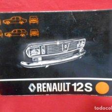 Coches y Motocicletas: CATALOGO MANUAL RENAULT 12 S LIBRO DE USO INSTRUCCIONES MECANICA CONSERVACION COCHE. Lote 196143317