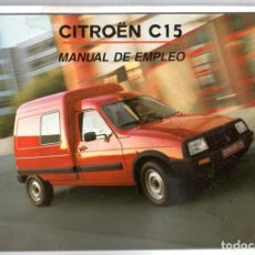 Coches y Motocicletas: CITROËN C15 MANUAL DE EMPLEO. Lote 197680642