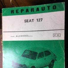 Coches y Motocicletas: REPARAUTO ATIKA MANUAL DE REPARACIÓN MECÁNICA ,MADRID AÑOS 60-70 SEAT 127. Lote 198093827