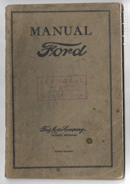 MANUAL FORD - PARA USO DE LOS PROPIETARIOS DE LOS AUTOMÓVILES Y LOS AUTOCAMIONES - 1919 (Coches y Motocicletas Antiguas y Clásicas - Catálogos, Publicidad y Libros de mecánica)