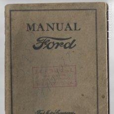 Coches y Motocicletas: MANUAL FORD - PARA USO DE LOS PROPIETARIOS DE LOS AUTOMÓVILES Y LOS AUTOCAMIONES - 1919. Lote 198764107