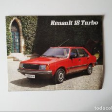 Coches y Motocicletas: CATALOGO RENAULT 18 TURBO DESPLEGABLE. Lote 198931913