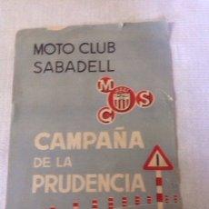 Coches y Motocicletas: MOTO CLUB SABADELL - CAMPAÑA DE LA PRUDENCIA- AÑOS 60. Lote 199244821