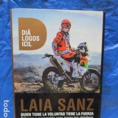 Coches y Motocicletas: LAIA SANZ - QUIEN TIENE LA VOLUNTAD TIENE LA FUERZA - EXELENTE ESTADO (DIFICIL). Lote 199508996