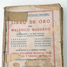 Coches y Motocicletas: LIBRO DE ORO DEL MECÁNICO MODERNO, POR FRANCISCO VALLES COYANTES. Lote 199650181