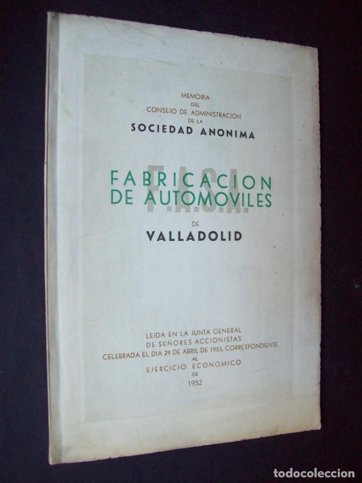 Coches y Motocicletas: PRIMERA MEMORIA FABRICACION AUTOMOVILES S.A. FASA VALLADOLID. 1953 - Foto 2 - 201144828