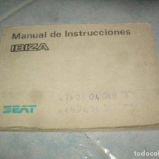Coches y Motocicletas: MANUAL INSTRUCCIONES UTILIZACIÓN SEAT IBIZA. CONDUCTOR COCHE VEHÍCULO. VER FOTOS. 1991. Lote 201941863