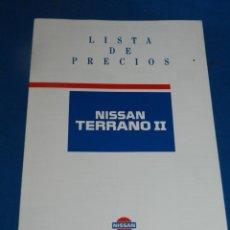 Coches y Motocicletas: (M) CATALOGO ORIGINAL AÑOS 90 NISSAN TERRANO II LISTA DE PRECIOS. Lote 202113362