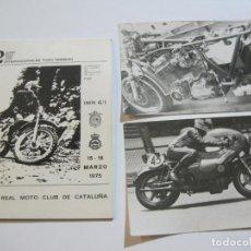 Coches y Motocicletas: REAL MOTO CLUB CATALUÑA-PROGRAMA + 2 FOTOS-CAMPEONATO EUROPA FIM-MARZO 1975-VER FOTOS-(V-19.725). Lote 202322921