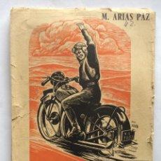 Coches y Motocicletas: LIBRO MOTOCICLETAS, M. ARIAS PAZ, 3ª EDICION, MADRID 1946,. Lote 202431441
