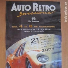 Coches y Motocicletas: CARTEL 21 AUTO RETRO BARCELONA AÑO 2004. Lote 202936187