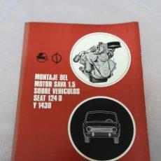 Coches y Motocicletas: ÚNICO MANUAL PEGASO AÑO 1972 MONTAJE MOTOR SAVA EN SEAT 124 Y 1430. Lote 203305190