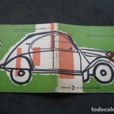Coches y Motocicletas: MANUAL DE INSTRUCCIONES CITROEN 2 CV BERLINA. AÑO 1964. Lote 203947173