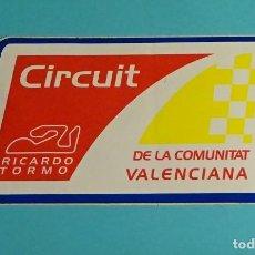 Coches y Motocicletas: PEGATINA CIRCUIT RICARDO TORMO DE LA COMUNITAT VALENCIANA. FORMATO 8 X 14 CM. Lote 204024263