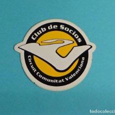 Coches y Motocicletas: PEGATINA CLUB DE SOCIOS CIRCUIT DE LA COMUNITAT VALENCIANA. FORMATO 6,5 X 7,5 CM. Lote 204057203