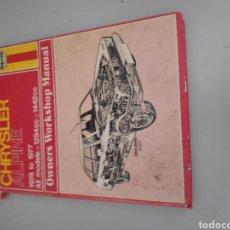 Coches y Motocicletas: LIBRO COCHE CHRYSLER ALPINE WORKSHOP MANUAL. Lote 204124973