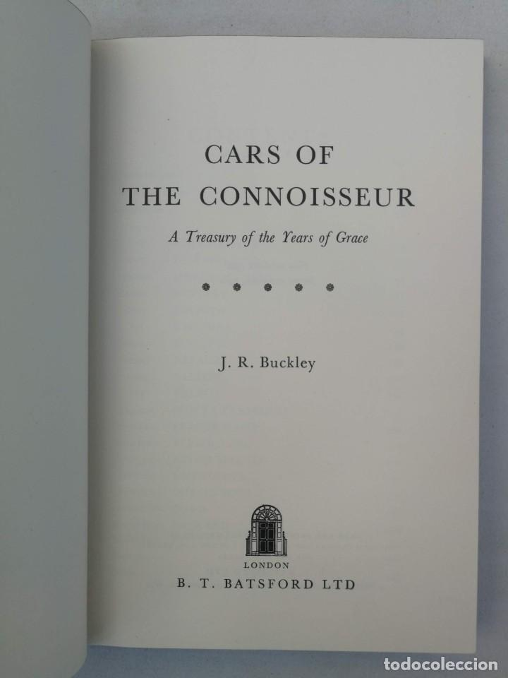 Coches y Motocicletas: CARS OF THE CONNOISSEUR - J.R. BUCKLEY - 1962 - COCHES HISTORICOS COMO ROLLS ROYCE, HISPANO SUIZA, B - Foto 3 - 204266203