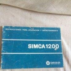 Carros e motociclos: LIBRO SIMCA 1200 UTILIZACION Y ENTRETENIMIENTO!. Lote 205606063