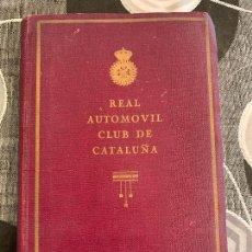Coches y Motocicletas: ANUARIO 1923 REAL AUTOMOVIL CLUB DE CATALUÑA. Lote 206140456