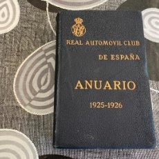 Coches y Motocicletas: ANUARIO 1925-1926 REAL AUTOMOVIL CLUB DE ESPAÑA. Lote 206140830